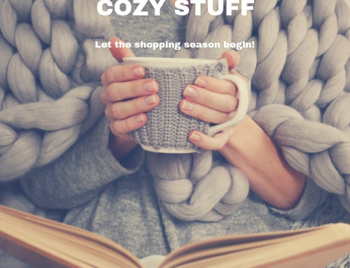'Tis the Holiday Season – Cozy Stuff