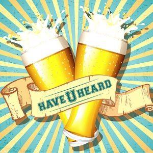 haveuheard beer