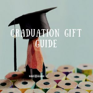 haveuheard graduation