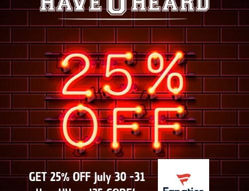 Fanatics! Special Discount Days! July 30 & 31!