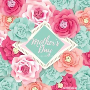 haveuheard mothers gifts